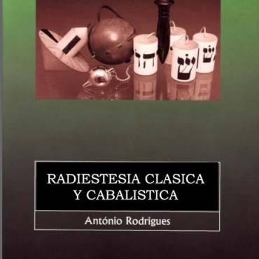 Radiestesia Clásica y Cabalística
