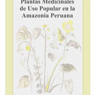 Plantas medicinales en la Amazonia Peruana